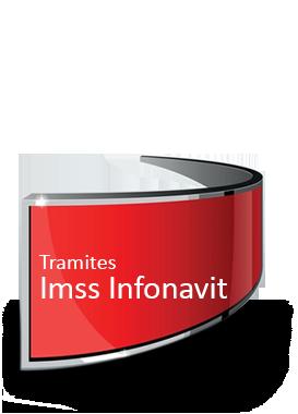 Tramites ante el IMSS Infonavit